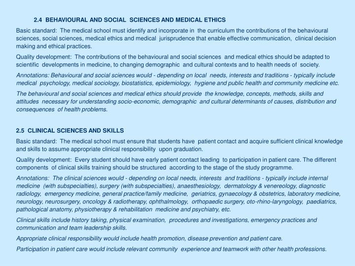 2.4  BEHAVIOURAL AND SOCIAL  SCIENCES AND MEDICAL ETHICS