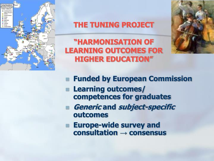 The tuning project harmonisation of learning outcomes for higher education
