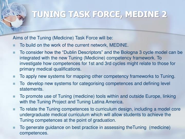 TUNING TASK FORCE, MEDINE 2