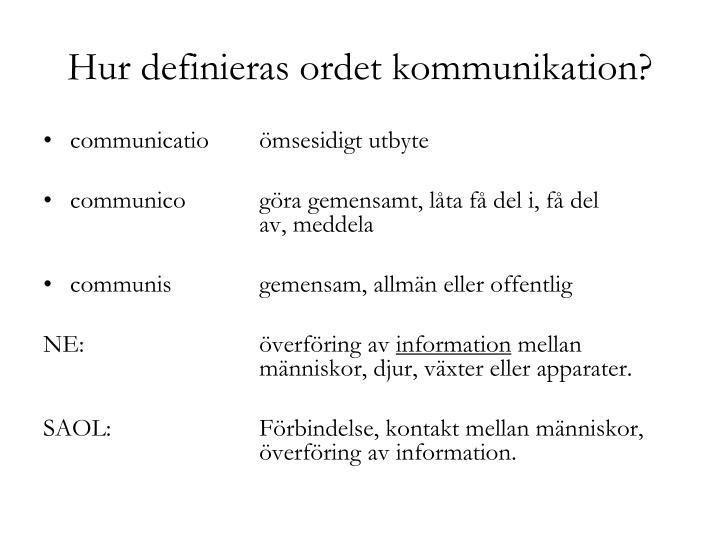 Hur definieras ordet kommunikation?