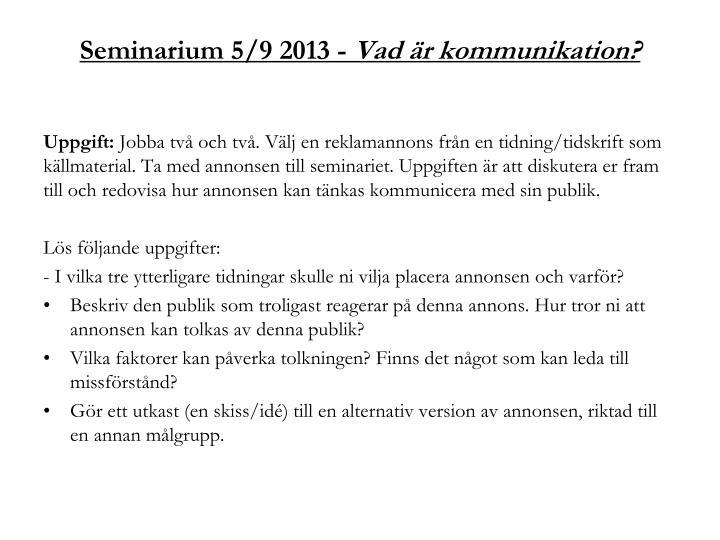 Seminarium 5/9 2013 -