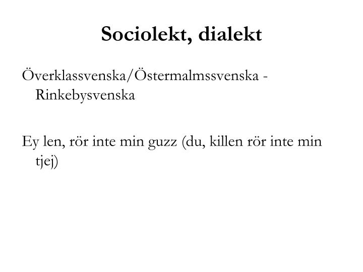 Sociolekt, dialekt