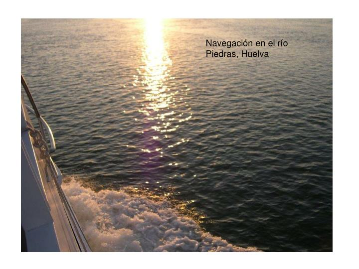 Navegación en el río Piedras, Huelva
