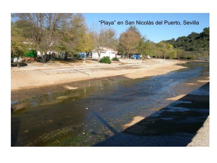 """""""Playa"""" en San Nicolás del Puerto, Sevilla"""