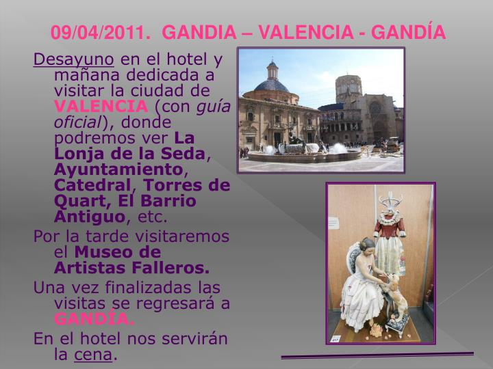 09/04/2011.  GANDIA – VALENCIA - GANDÍA
