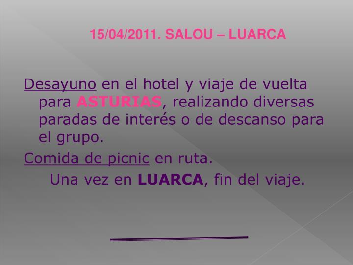 15/04/2011. SALOU – LUARCA