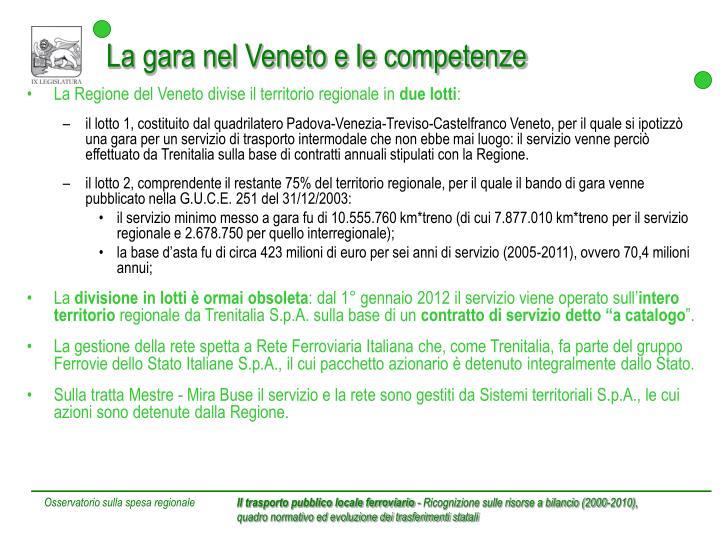 La gara nel Veneto e le competenze