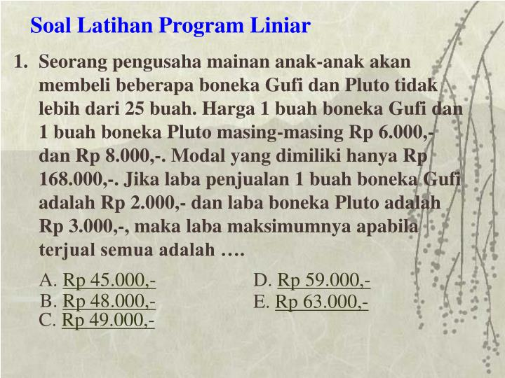 Soal Latihan Program Liniar