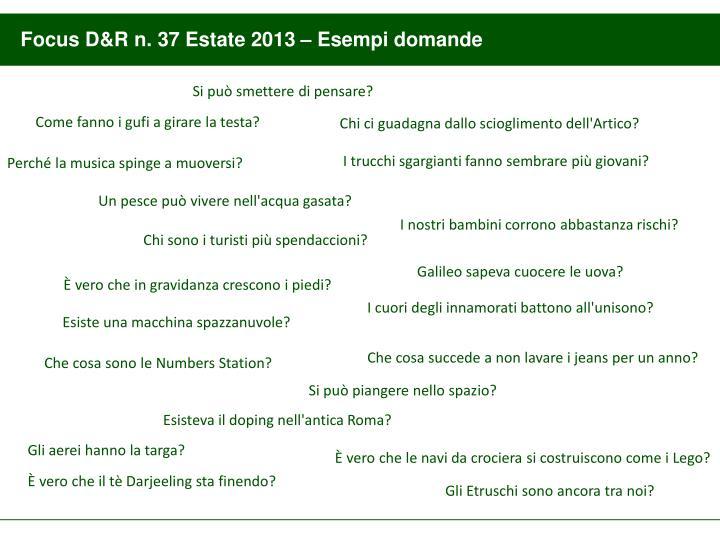 Focus D&R n. 37 Estate 2013 – Esempi domande