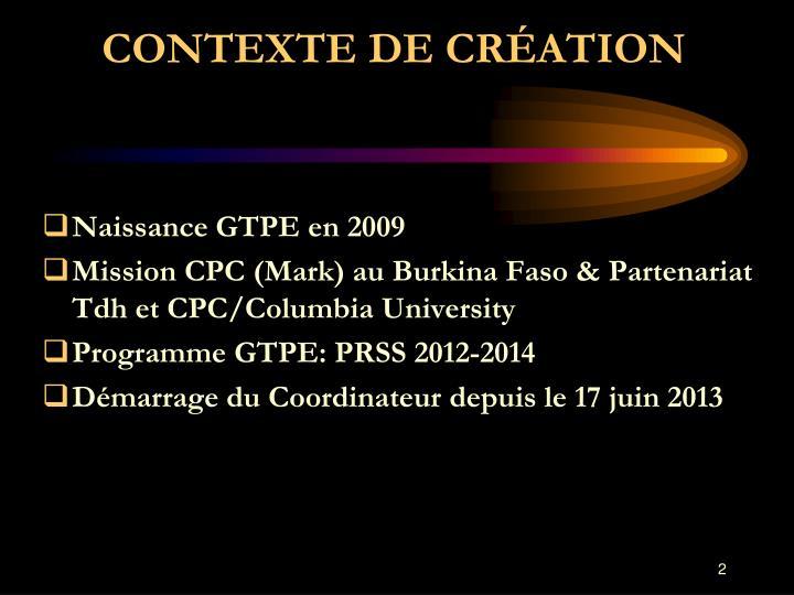 CONTEXTE DE CRÉATION