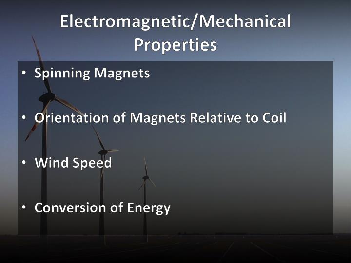 Electromagnetic/Mechanical Properties