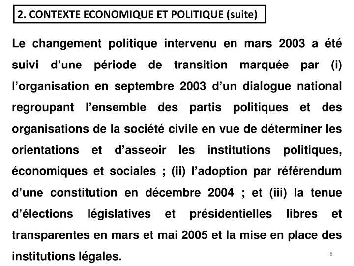 2. CONTEXTE ECONOMIQUE ET POLITIQUE (suite)