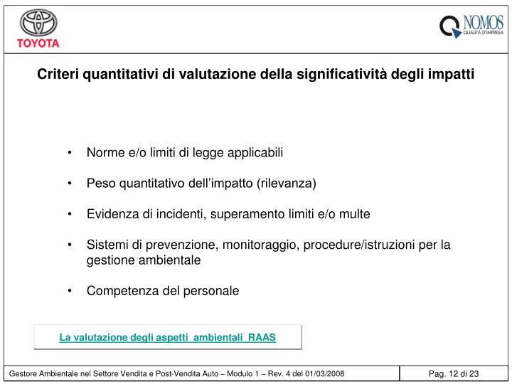 Criteri quantitativi di valutazione della significatività degli impatti