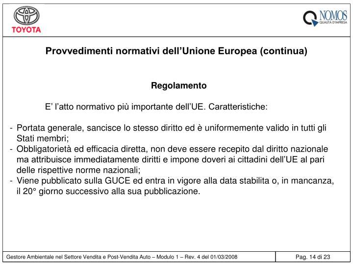 Provvedimenti normativi dell'Unione Europea (continua)