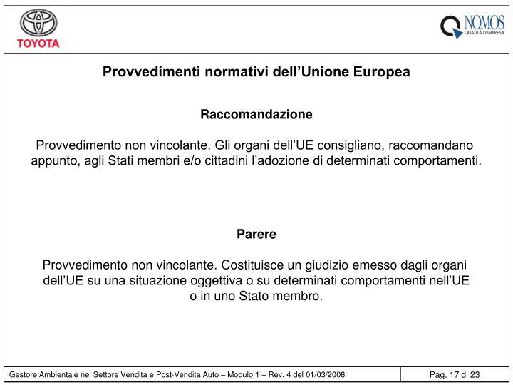 Provvedimenti normativi dell'Unione Europea