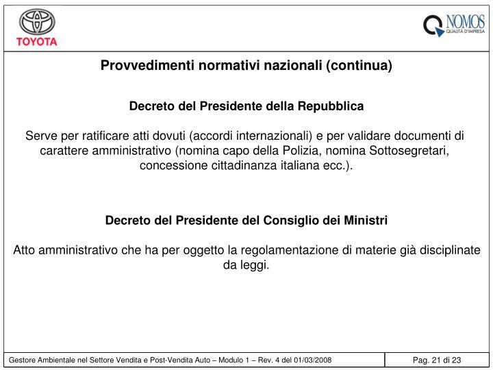 Provvedimenti normativi nazionali (continua)