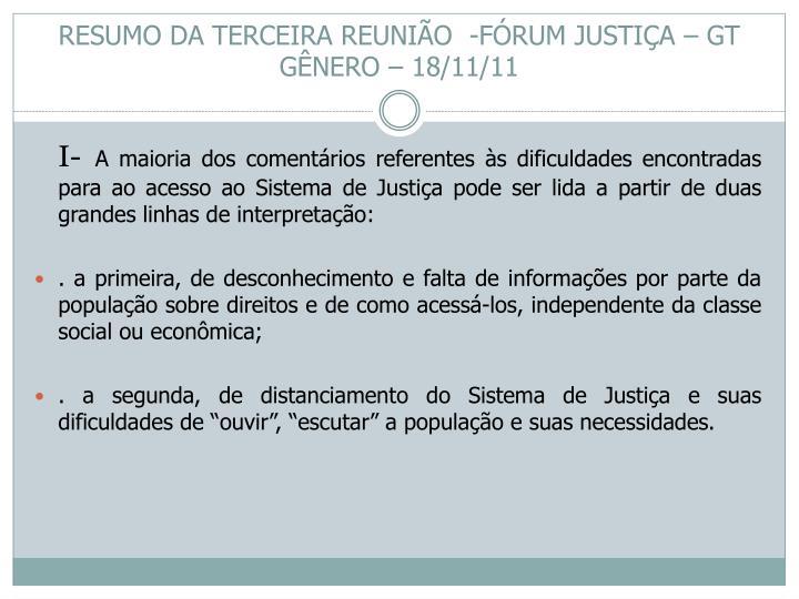 RESUMO DA TERCEIRA REUNIÃO  -FÓRUM JUSTIÇA – GT GÊNERO – 18/11/11