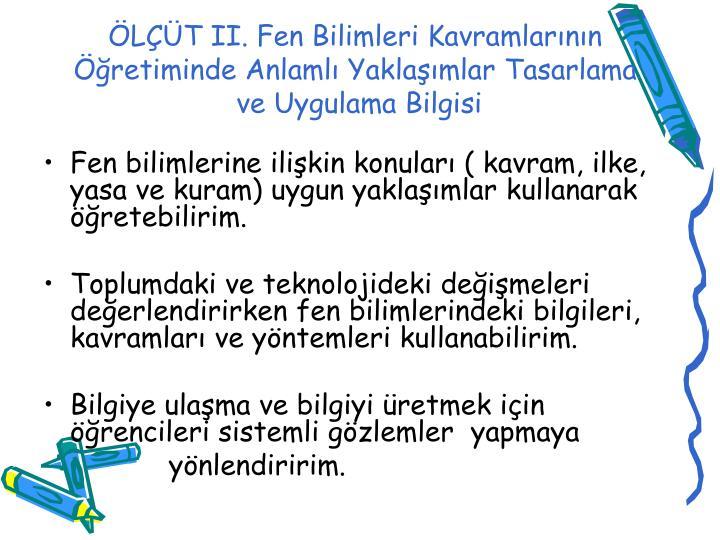 ÖLÇÜT II.