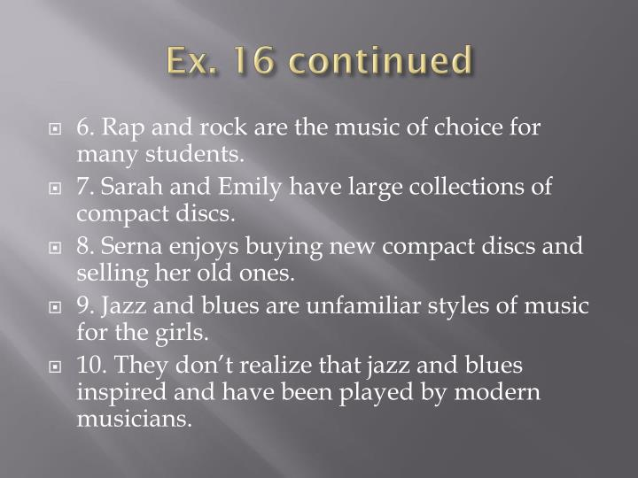 Ex. 16 continued