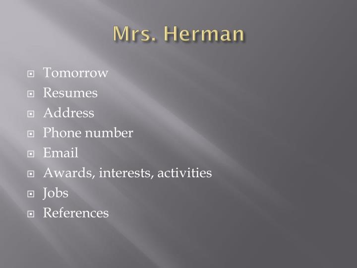 Mrs. Herman