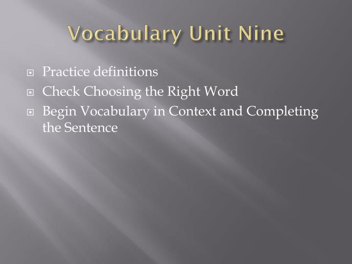 Vocabulary Unit Nine
