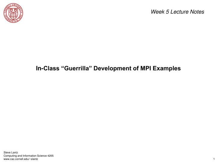 In class guerrilla development of mpi examples