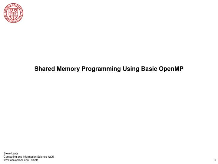 Shared Memory Programming Using Basic OpenMP