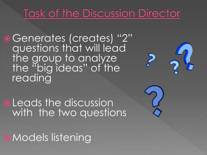 Task of the Discussion Director