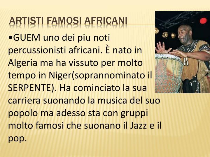 ARTISTI FAMOSI AFRICANI
