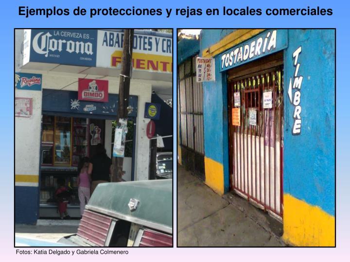 Ejemplos de protecciones y rejas en locales comerciales