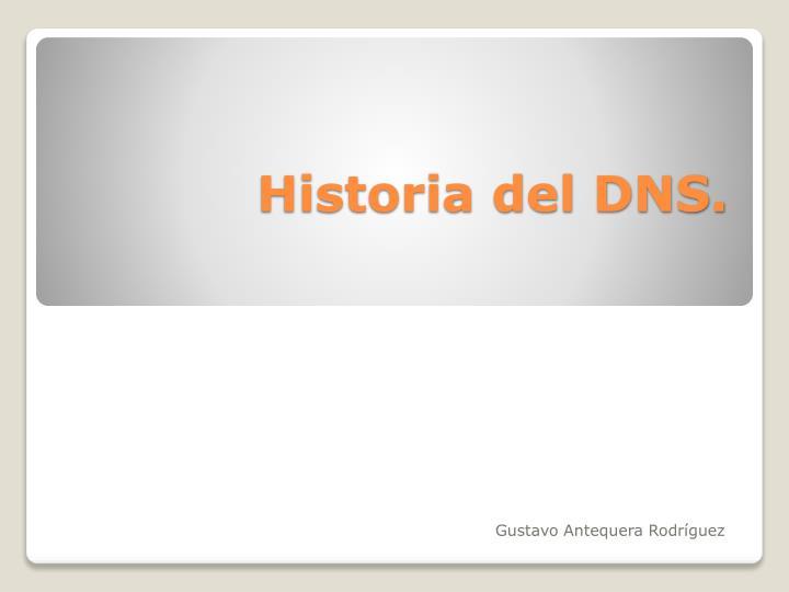 Historia del DNS.