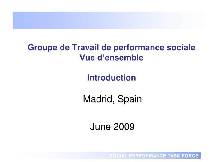 Groupe de travail de performance sociale vue d ensemble introduction