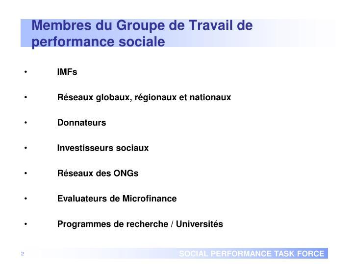 Membres du Groupe de Travail de performance sociale