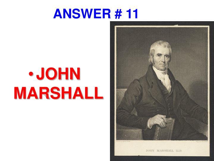 ANSWER # 11