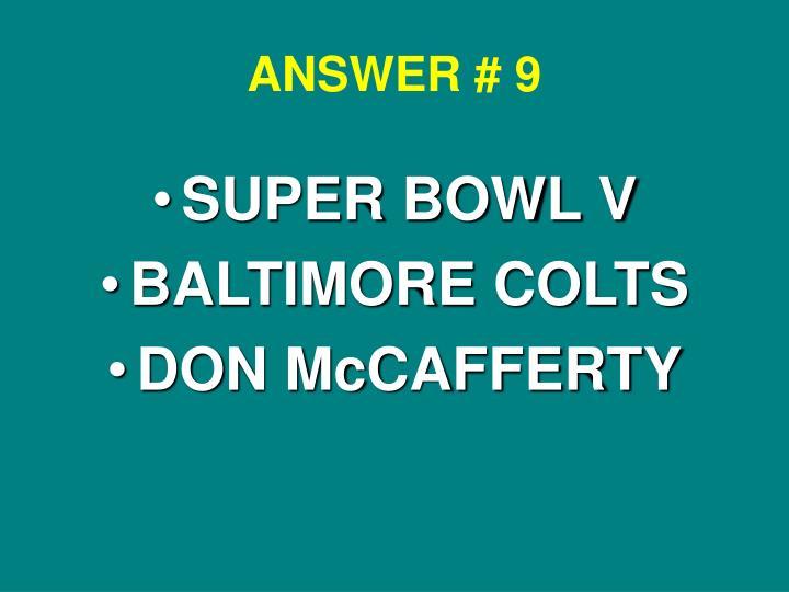 ANSWER # 9