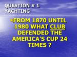 question 1 yachting