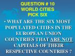 question 10 world cities pick six