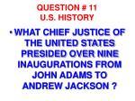 question 11 u s history