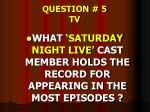 question 5 tv
