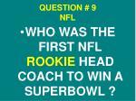 question 9 nfl