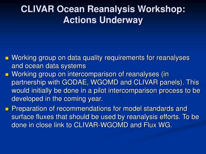 CLIVAR Ocean Reanalysis Workshop: