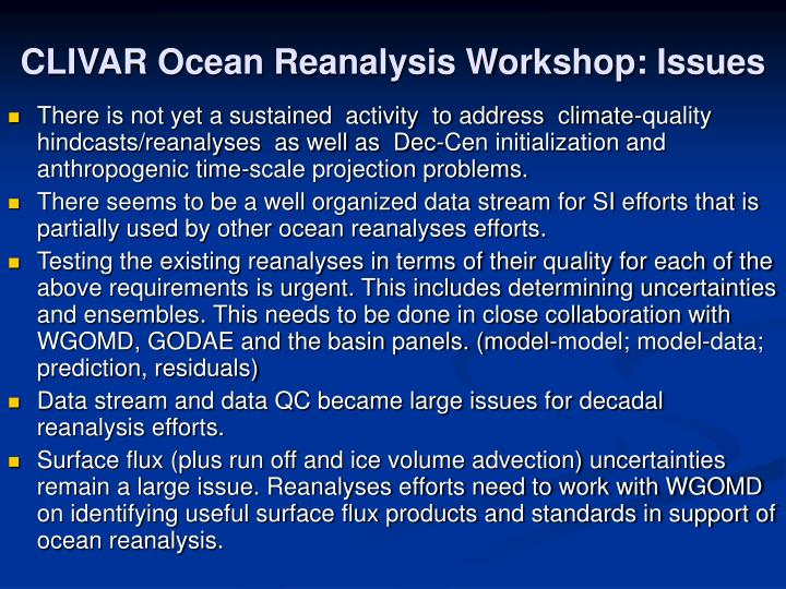 CLIVAR Ocean Reanalysis Workshop: Issues