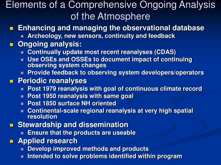 Elements of a Comprehensive Ongoing Analysis of the Atmosphere