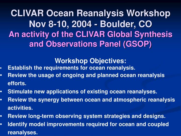 CLIVAR Ocean Reanalysis Workshop