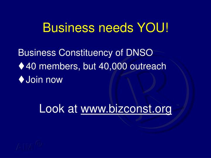 Business needs YOU!