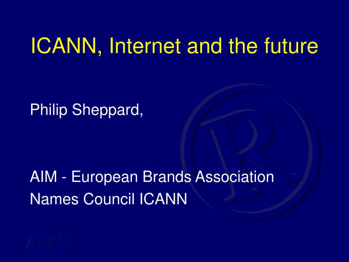 Icann internet and the future
