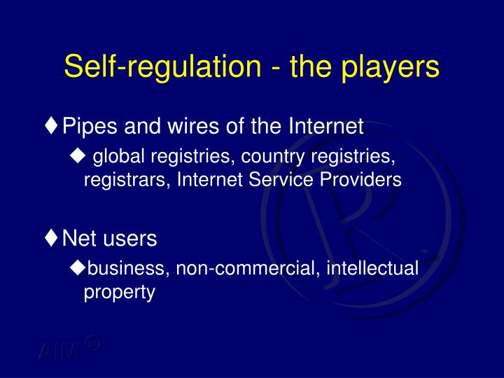 Self regulation the players