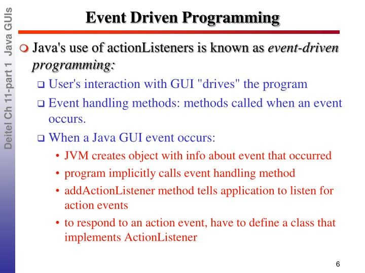 event driven programming features Title: unit 14 - event driven programming, author: anthony samrai, name: unit 14 - event driven programming  understand the features of event driven programming 2.