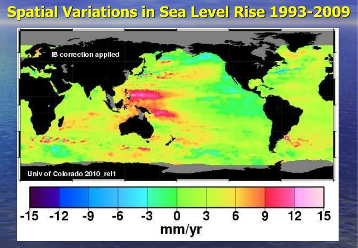 Spatial Variations in Sea Level Rise 1993-2009