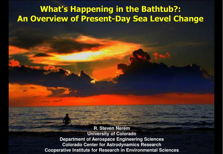 What s happening in the bathtub an overview of present day sea level change